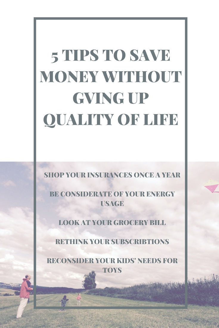 5 tips to save money without gving up quality of life #SavingsTips #FrugalLiving #PersonalFinance