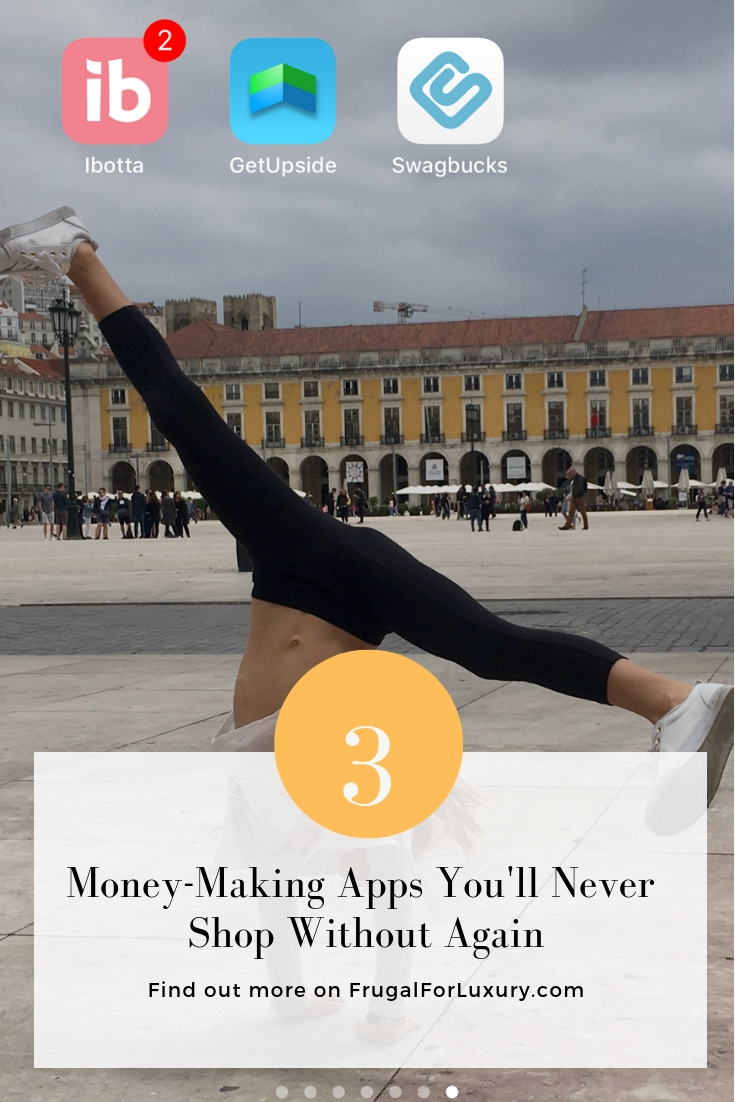 3 Money-Making Apps You'll Never Shop Without Again - Frugal For Luxury