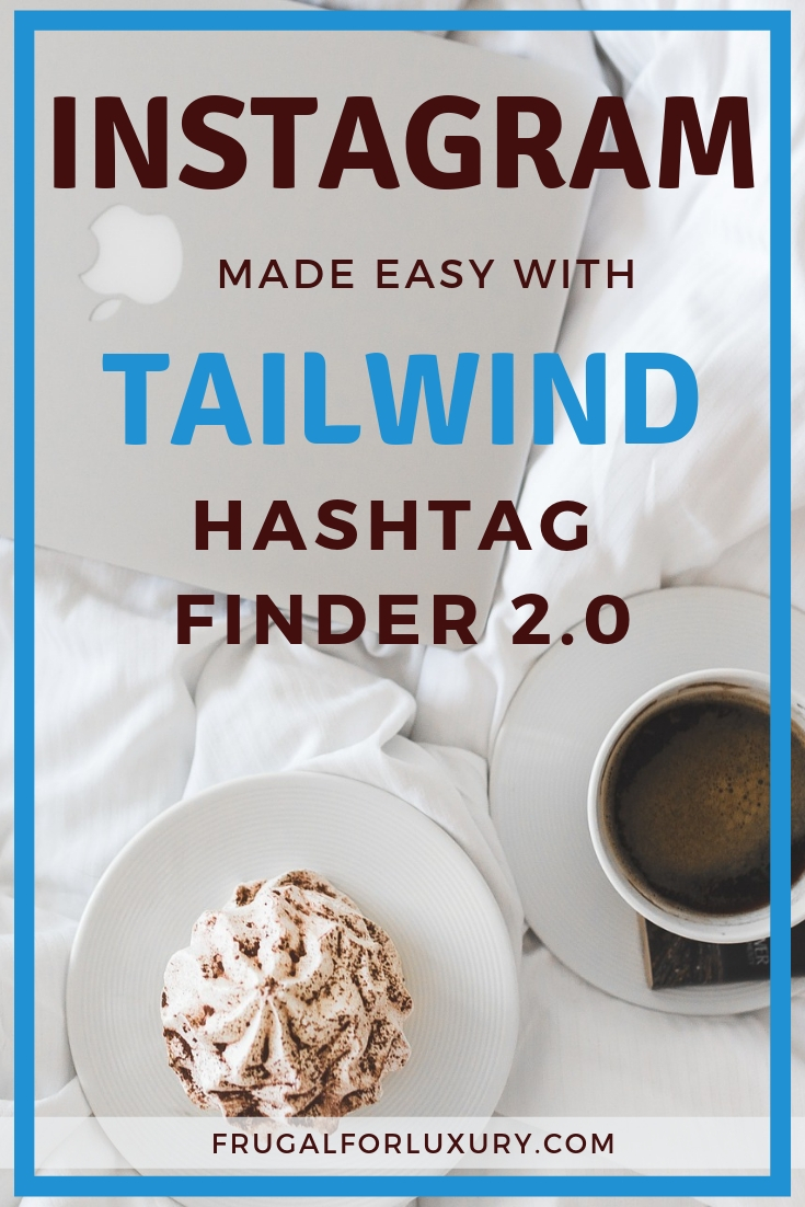 Tailwind for Instagram Hashtag Finder 2.0 | The new and improved hashtag finder for Instagram | Auto-post to Instagram and have your posts on auto-pilot | Schedule your Instagram posts when convenient for you! | Tailwind for the win! | #Tailwind #tailwindforInstagram #instagramscheduler #autoposttoinstagram #instagrampartner #bestinstagramscheduler #bloggershelp #bloggingtips
