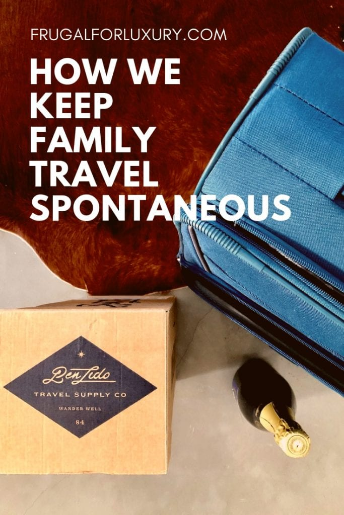 How We Keep Family Travel Spontaneous | Family Travel | Travel Tips | Spontaneous Travel | Travel Subscription Box | Travel Essentials | Travel Partner | Travel Services | #travel #familytravel #traveltips #familytraveltips #easytravel #travelwithkids #subscriptionbox #travelsubscriptions #travelservice